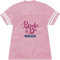 Bride to Be Jersey