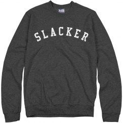 I'm A Slacker