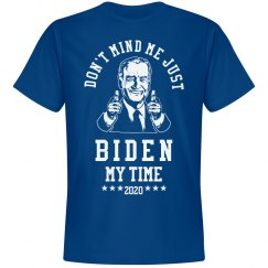 Joe Biden My Time Shirt