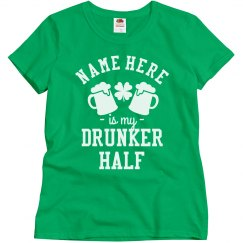 My Drunker Half Is Irish