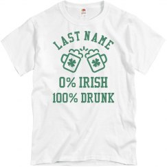 Last Name St. Patrick's 100% Drunk