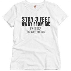 Stay 3 Feet Away Coronavirus Tee