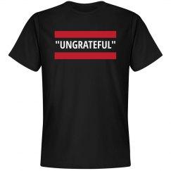 Ungrateful in Quotes