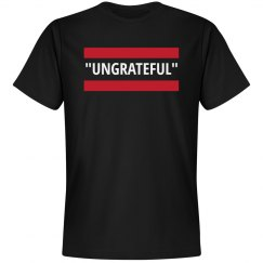 Ungrateful in Quotes