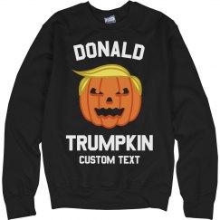 Donald Trumpkin Custom Sweatshirt