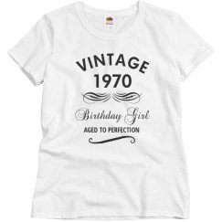 1970 birthday girl aged to perfection