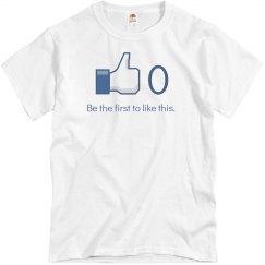 Funny Zero Likes Social Media Tee