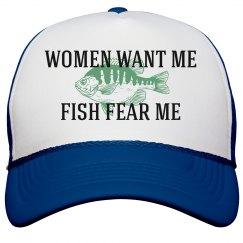 Women Want Me, Fish Fear Me Hat
