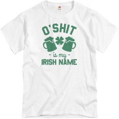 Funny My Irish Name Is O'Shit