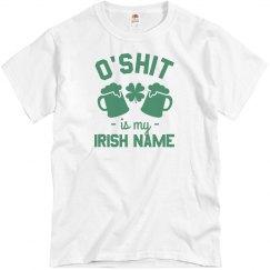 Funny My Irish Name Is O'Shit