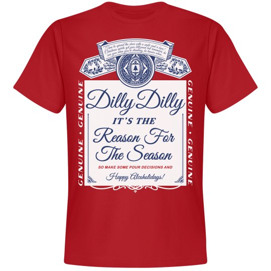 3815cd9f2 Dilly Dilly Christmas Celebration Unisex Premium T-Shirt