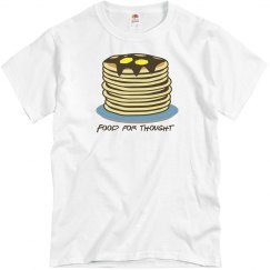 Food for Thought T-Shirt