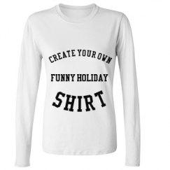 Holiday Long Sleeved Custom Shirt