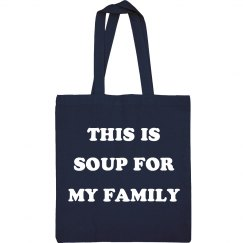 Soup For My Family Tote