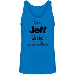 It's a Jeff thing