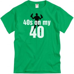 40s On My 40