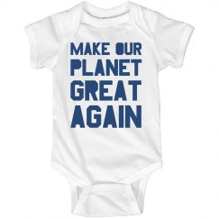 Make our planet great again blue onesie.