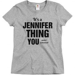 It's a Jennifer thing