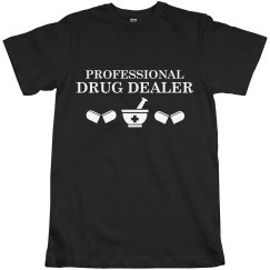 Professional Drug Dealer