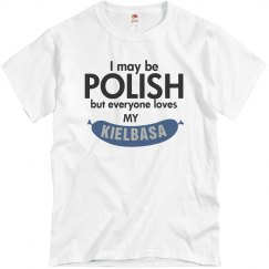 Polish, Loves My Kielbasa
