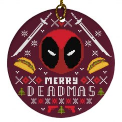 Have A Very Merry Deadmas Ornament