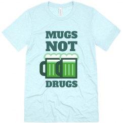 Green Mugs Not Drugs