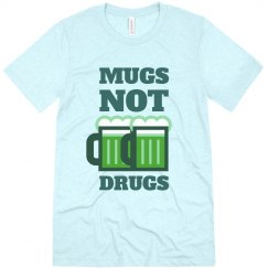 Green Mugs Not Drugs
