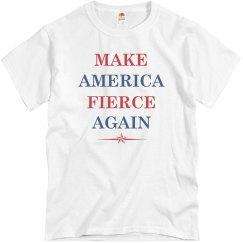 Making America Fierce Again