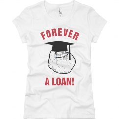 Forever Alone Loans