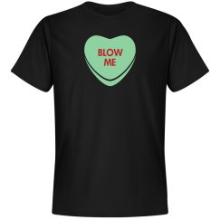 Blow Me This Valentine's
