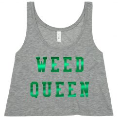 I'm A Weed Queen Metallic
