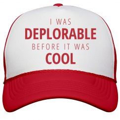 Deplorable Before It Was Cool