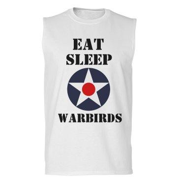 Eat Sleep Warbirds