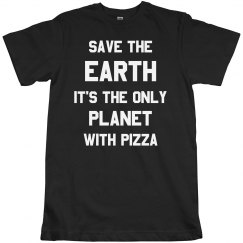 Funny Save The Earth Tee