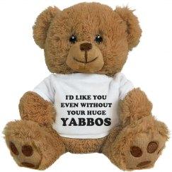 Funny Girlfriend Gift Huge Yabbos