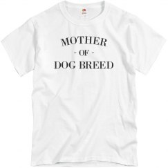 Custom Mother Of Dogs