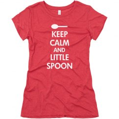 Keep Calm Little Spoon