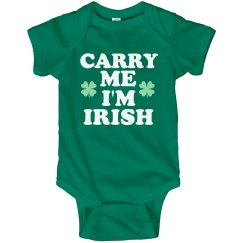 Carry Me St Pattys Funny Baby