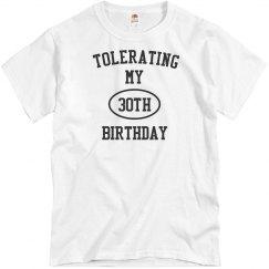 Tolerating my 30th