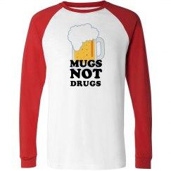 Irish Mugs Not Drugs