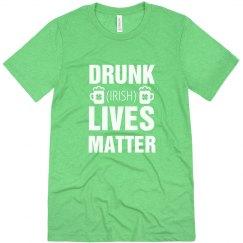 Drunk Irish Lives Matter