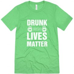 Drunk Irish Lives Matter