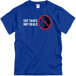 Cut Taxes Not Deal