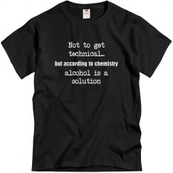 ...alcohol is a solution
