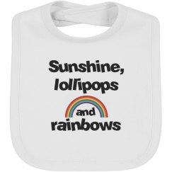 Sunshine, lollipops and rainbows bib