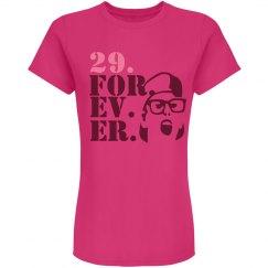 29. For. Ev. Er. Forever.