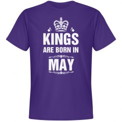 Kings are born in may shirt