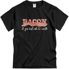 Bacon/Don't Eat It I Wil