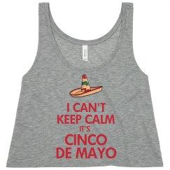 Can't Keep Calm Cinco