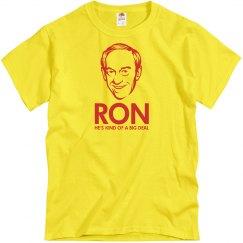 Ron's A Big Deal